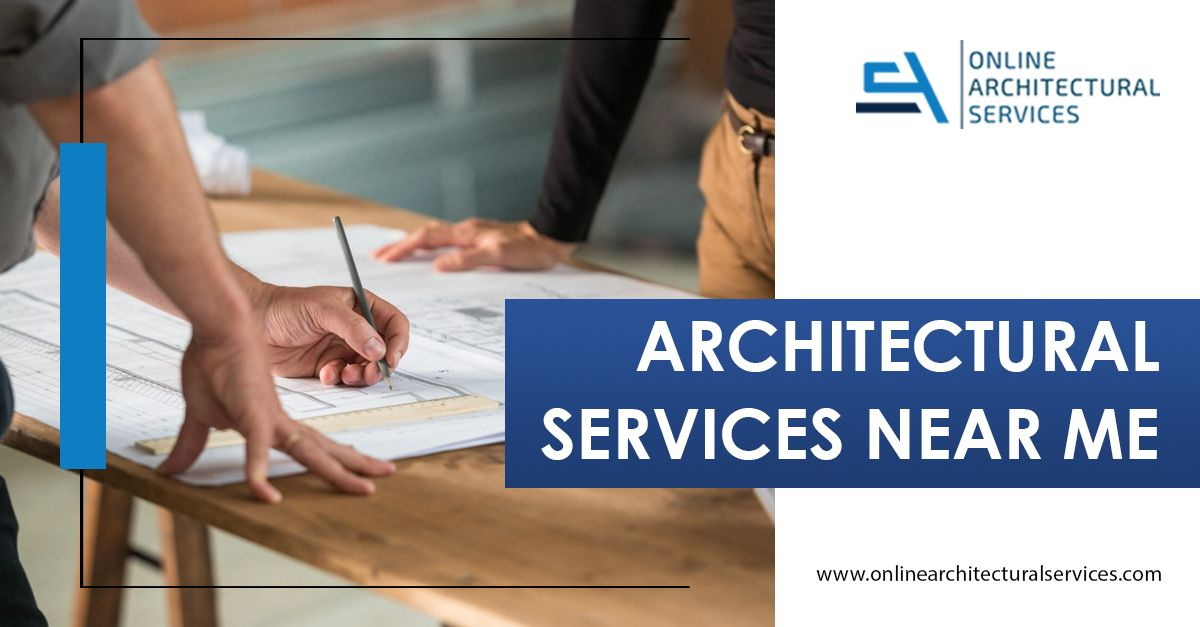 ARCHITECTURAL SERVICES NEAR ME