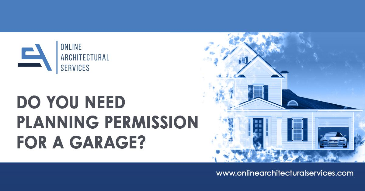 Do You Need Planning Permission For A Gragae-oas